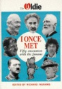 I Once Met: Fifty Encounters with the Famous