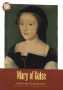 Mary of Guise (Scots' Lives)