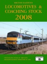 British Railways Locomotives and Coaching Stock 2008: The Complete Guide to All Locomotives and Coaching Stock Which Operate on National Rail and Eurotunnel