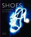 Shoes: A Lexicon of Style: Mini (Lexicons of Style)