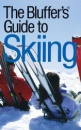 Bluffer's Guide Skiing (Bluffer's Guides)