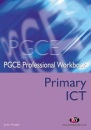 Primary ICT (PGCE Professional Workbooks)