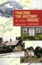 Tracing the History of Your House (Guide to Sources)