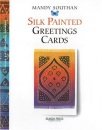 Silk Painted Greeting Cards (Handmade Greeting Cards)