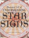 Illustrated A-Z of Understanding Star Signs