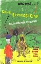 David Livingstone: The Legendary African Explorer