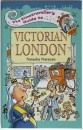 The Timetraveller's Guide to Victorian London