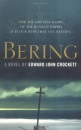 Bering: A Novel of the Russian Imperial Great Northern Expedition