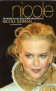 Nicole: The Unofficial Biography of Nicole Kidman (Kandour Biographies)