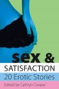 Sex and Satisfaction (Xcite Selections)