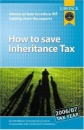 How to Save Inheritance Tax: Advice on How to Reduce IHT Liability, from the Experts