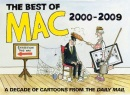 The Best of Mac: A Decade of Cartoons from the 'Daily Mail'