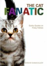 The Cat Fanatic: Quirky Quotes on Frisky Felines