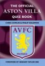 The Official Aston Villa Quiz Book: 1,000 Question on Aston Villa Football Club