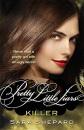 Killer: Pretty Little Liars - Sara Shepard