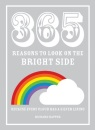 365 Reasons To Look on the Bright Side Because every cloud has a silver lining
