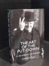 The Art of the Put-Down: I Never Forget a Face...But in Your Case I'll Make an Exception