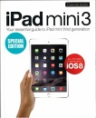 iPad Mini 3 - Your Essential Guide to iPad Mini Third Generation