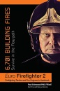 Euro Firefighter 2: 6,701 Building Fires: 6,701 Building Fires: Survive in the Flow-Path