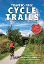 Traffic-Free Cycle Trails: The essential guide to over 400 traffic-free cycling trails around Great Britain