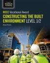 WJEC Vocational Award Constructing the Built Environment Level 1/2