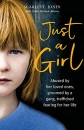 Just a Girl: A shocking true story of child abuse