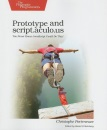 Prototype and script.aculo.us: You Never Knew JavaScript Could Do This! (Pragmatic Programmers) - Christophe Porteneuve