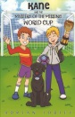 Kane and the Mystery of the Missing World Cup: A football adventure story for children aged 7-10 years