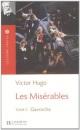 Les Miserables 3 (Gavroche): Lecture facile B1 - Les Misérables, t. 3 (B1) - Gavroches (Lecture facile 2) - Victor Hugo