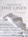 The Book of Fine Linen - Francoise de Bonneville, Marc Porthault