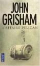L' Affaire Pélican - John Grisham