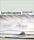 Camera Craft: Landscapes