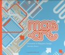 Mag-art: Innovation in Magazine Design and Packaging