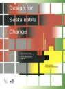 Design for Sustainable Change: How design and designers can drive the sustainability agenda (Required Reading Range Course Reader) - Anne Chick,Paul Micklethwaite