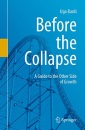 Before the Collapse: A Guide to the Other Side of Growth