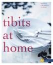 tibits at home: Vegetarische Lieblingsrezepte für zuhause - Annette Gröbly,Anna Staiger Eichenberger
