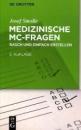 Medizinische MC-Fragen: Rasch Und Einfach Erstellen - Josef Smolle
