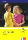 Ich bin da - Religion. Neubearbeitung Schülerbuch 3. Klasse: Schulbuch für den katholischen Relifionsunterricht