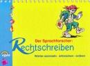 Der Sprachforscher: Rechtschreiben: Wörter sammeln - erforschen - ordnen. Lernbuch - Falko Peschel,Astrid Reinhardt