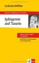 Lektürehilfen. Iphigenie auf Tauris: Sek. II - Johann Wolfgang von Goethe