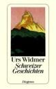 Schweizer Geschichten. - Urs Widmer