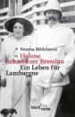 Helene Schweitzer Bresslau: Ein Leben für Lambarene - Verena Mühlstein