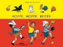 Hoppe, hoppe, Reiter: Kinderverse. Vierfarbiges Papp-Bilderbuch - Ingeborg Meyer-Rey