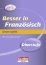Besser in der Sekundarstufe II Französisch. Grammatik: Übungsbuch mit separatem Lösungsheft (18 S.) - Simone Lück-Hildebrandt, Michelle Beyer