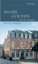 Musée Couven Aix-la-Chapelle: Version francaise - Dagmar Preising,Ulrich Schäfer