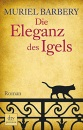 Die Eleganz des Igels: Roman