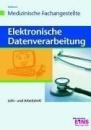 EDV für die Arzthelferinnen: Lehr- und Arbeitsheft Arbeitsheft - Uwe Hoffmann