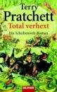 Total verhext.: Ein Roman von der bizarren Scheibenwelt