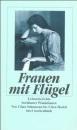 Frauen mit Flügel. Lebensberichte berühmter Pianistinnen.: Von Clara Schumann bis Clara Haskil