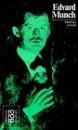 Edvard Munch: Mit Selbstzeugnissen und Bilddokumenten (Rowohlts Monographien) - Matthias Arnold